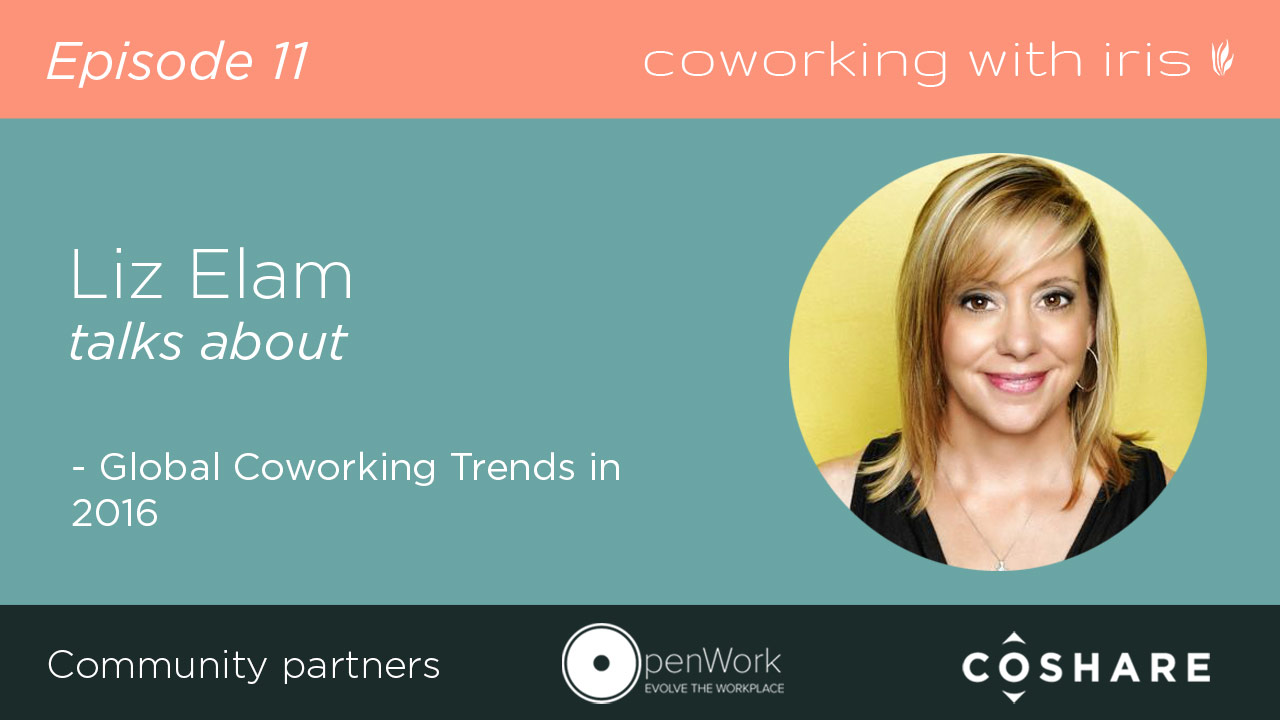 Episode 11: Global Coworking Trends in 2016