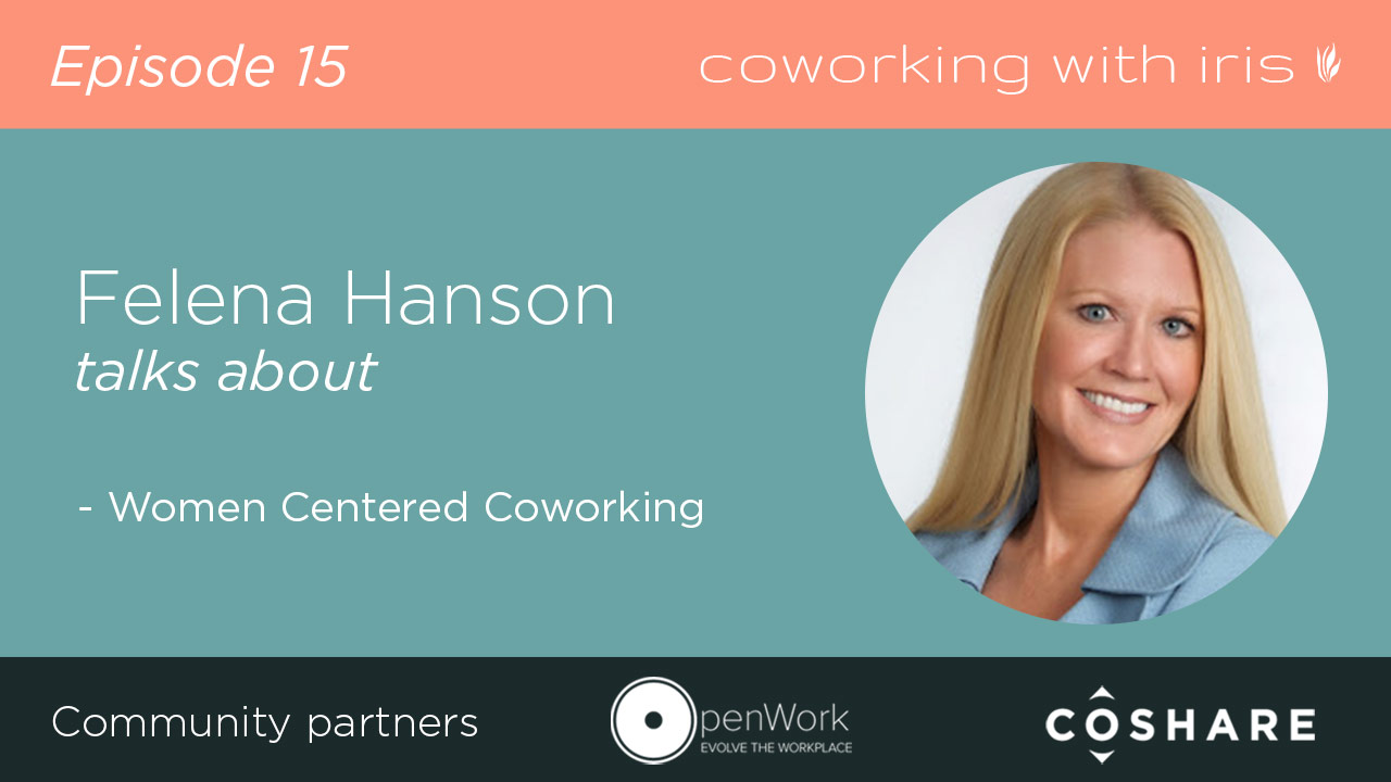 Episode 15: Women Centered Coworking