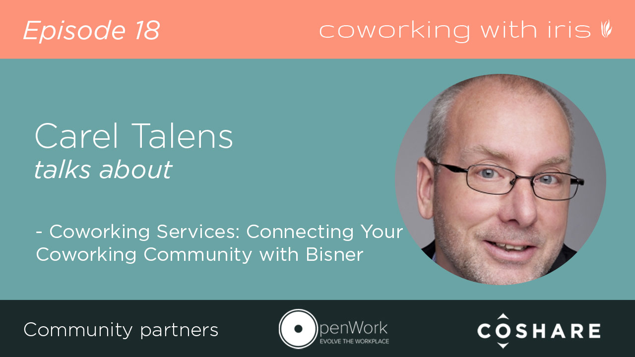 Episode 18: Coworking Services: Connecting Your Coworking Community with Bisner