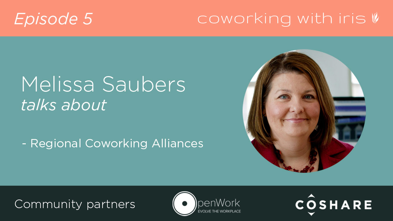 Episode 5: Creating a Regional Coworking Alliance