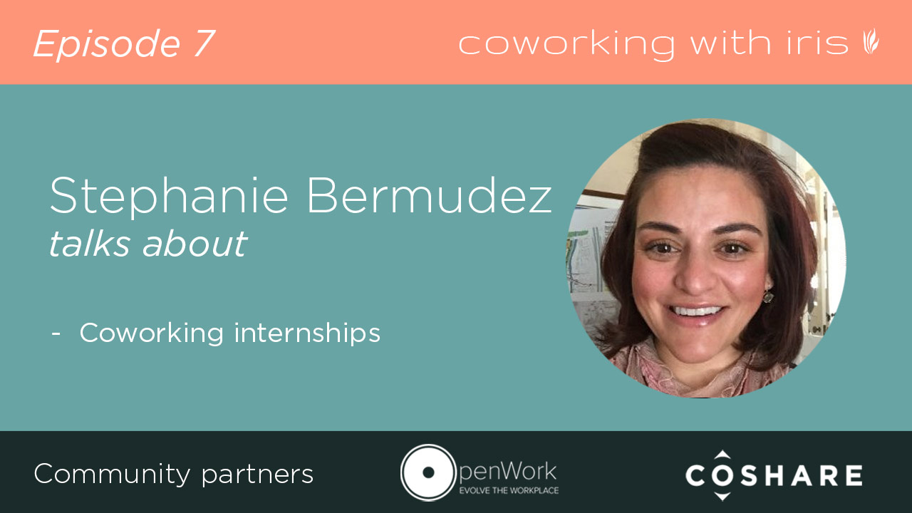 Episode 7: Coworking Internships