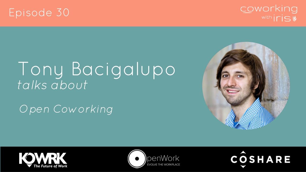 Episode 30: Open Coworking