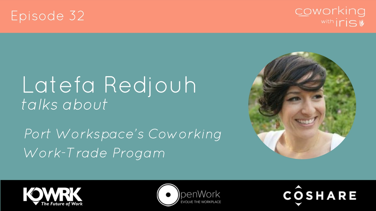 Episode 32: Port Workspace's Effective Coworking Work-Trade Program